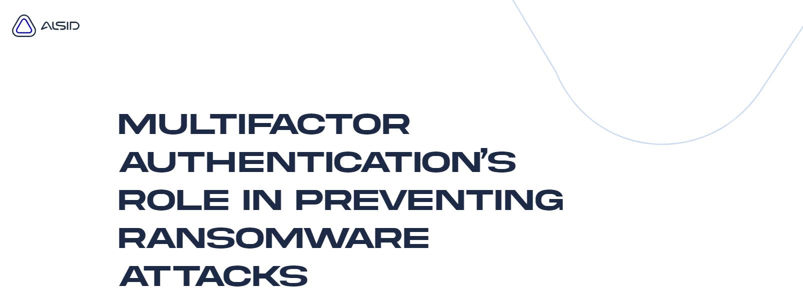 does MFA prevent ransomware attacks