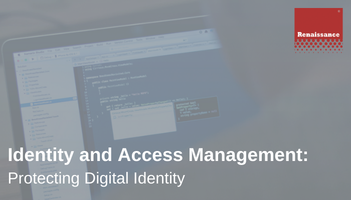 Identity and Access Management Protecting Digital Identity